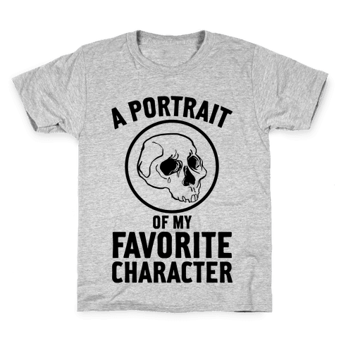 A Portrait Of My Favorite Character Kids T-Shirt