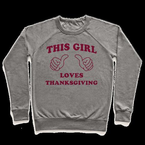 This Girl Loves Thanksgiving Pullover