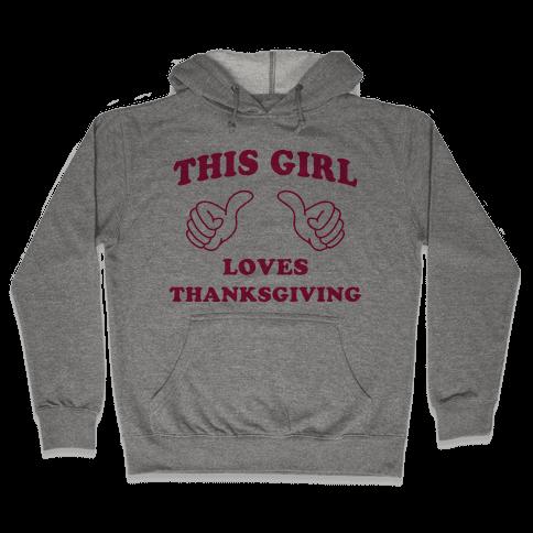 This Girl Loves Thanksgiving Hooded Sweatshirt