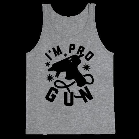 I'm Pro Glue Gun Tank Top