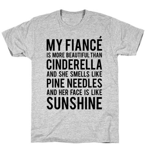 My Fiance (Cinderella) T-Shirt
