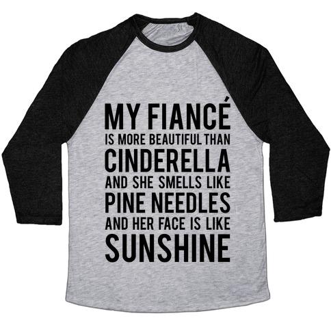 My Fiance (Cinderella) Baseball Tee