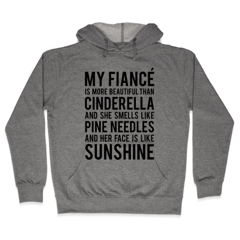 My Fiance (Cinderella) Hooded Sweatshirt