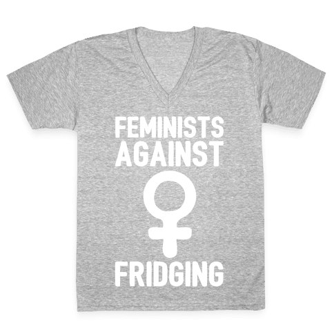 Feminists Against Fridging V-Neck Tee Shirt