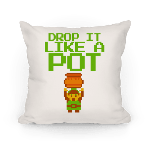 Drop It Like A Pot Throw Pillow