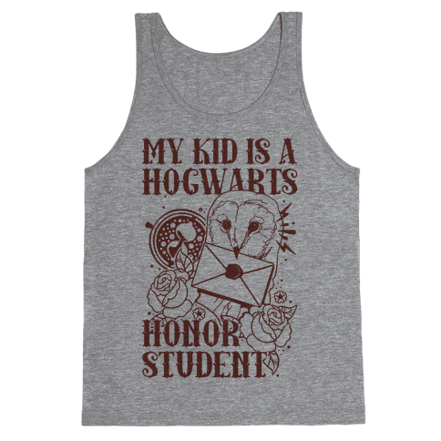 My Kid Is A Hogwarts Honor Student Tank Top
