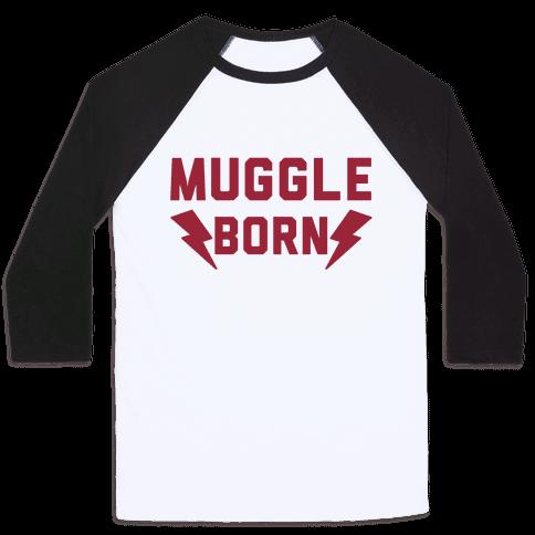 Muggle Born Baseball Tee