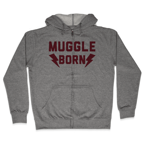 Muggle Born Zip Hoodie