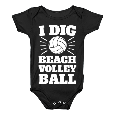 I Dig Beach Volleyball Baby Onesy