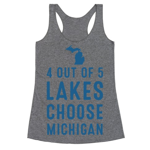 4 Out of 5 Lakes Choose Michigan Racerback Tank Top