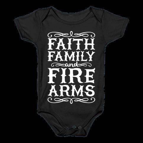 Faith, Family, And Firearms Baby Onesy