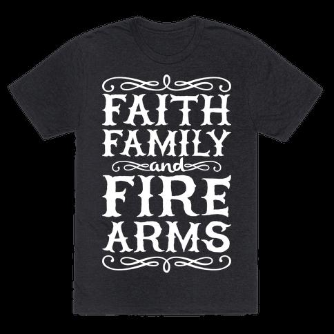 Faith, Family, And Firearms