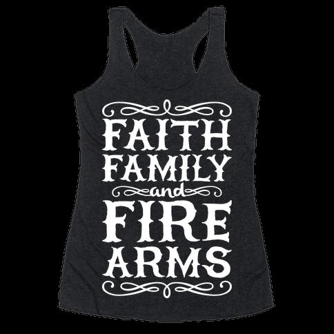 Faith, Family, And Firearms Racerback Tank Top
