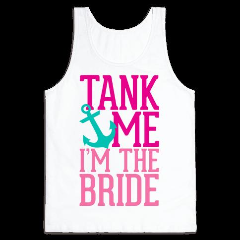 Tank Me (Bride)