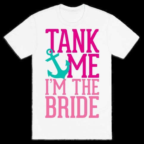 Tank Me (Bride) Mens T-Shirt