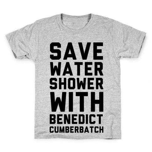 Save Water Shower with Benedict Cumberbatch Kids T-Shirt