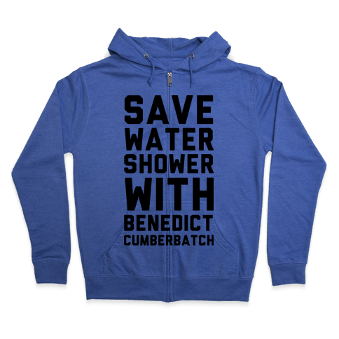 Save Water Shower with Benedict Cumberbatch Zip Hoodie