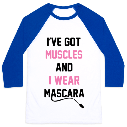 Muscles and Mascara Baseball Tee