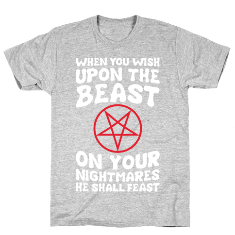 When You Wish Upon The Beast Mens T-Shirt