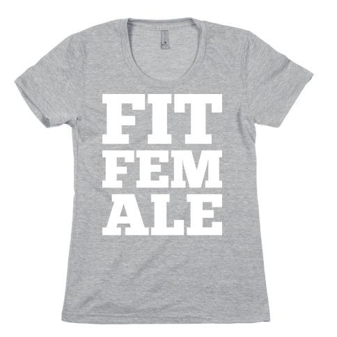 Fit Female Womens T-Shirt