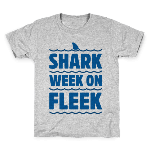 Shark Week On Fleek Kids T-Shirt