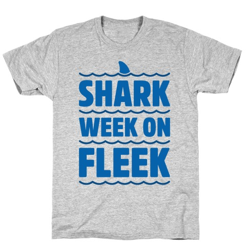 Shark Week On Fleek Mens T-Shirt