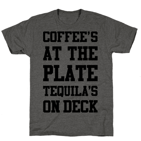 Coffees At The Plate Tequila's On Deck