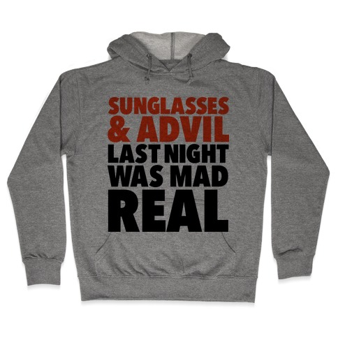 Sunglasses & Advil Hooded Sweatshirt