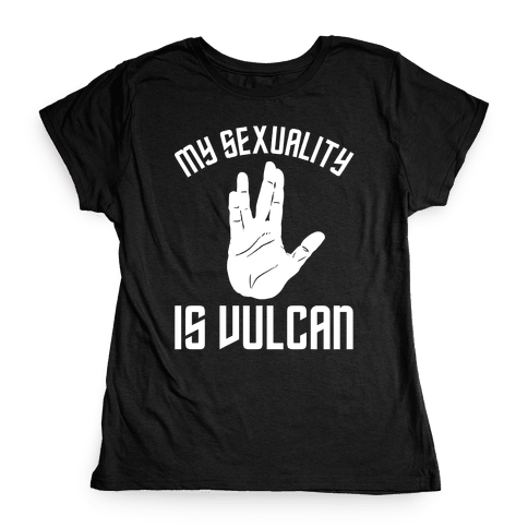 My Sexuality Is Vulcan Womens T-Shirt
