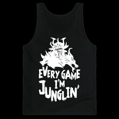 Every Game I'm Junglin' Tank Top