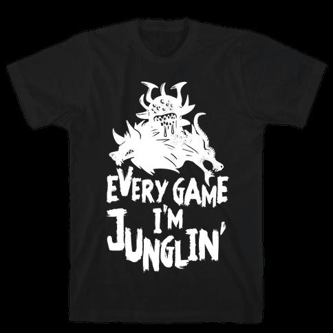 Every Game I'm Junglin' Mens T-Shirt
