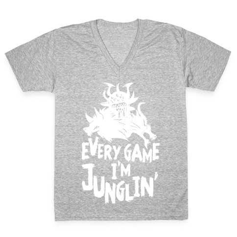 Every Game I'm Junglin' V-Neck Tee Shirt