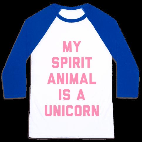 My Spirit Animal is a Unicorn Baseball Tee