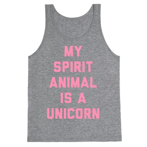 My Spirit Animal is a Unicorn Tank Top