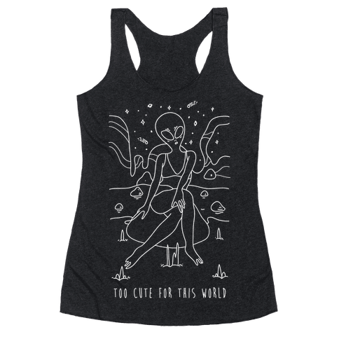 Too Cute For This World Racerback Tank Top