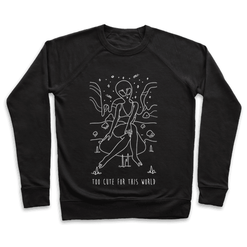 Too Cute For This World Pullover