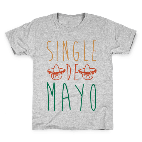 Single De Mayo Kids T-Shirt