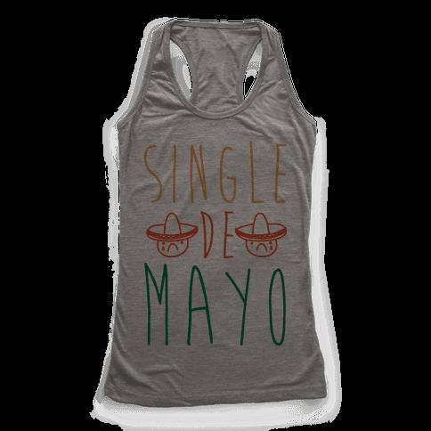 Single De Mayo Racerback Tank Top