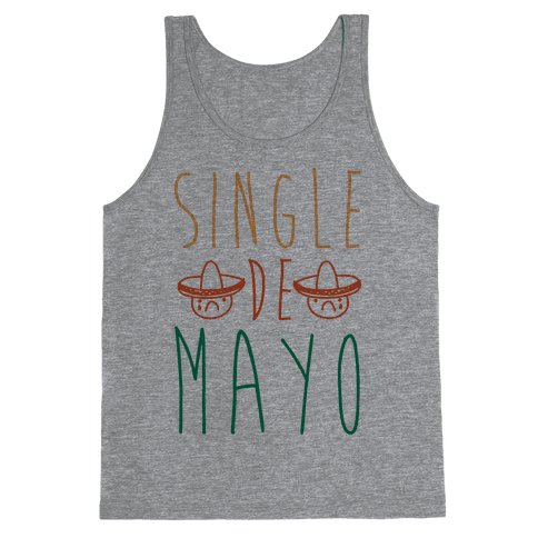 Single De Mayo Tank Top