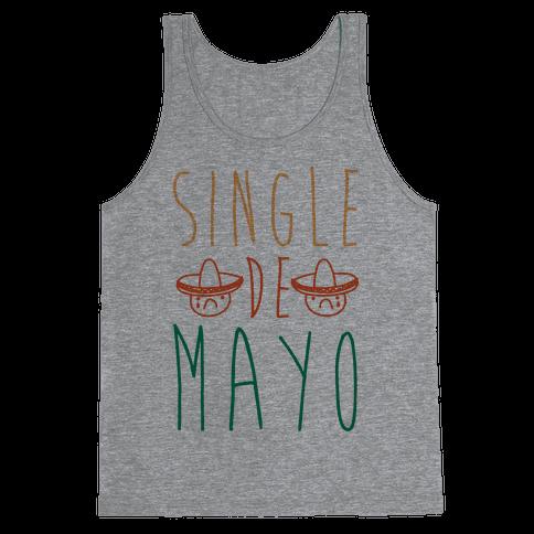 Single De Mayo Tank Top