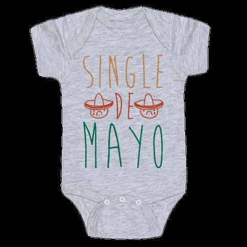 Single De Mayo Baby Onesy