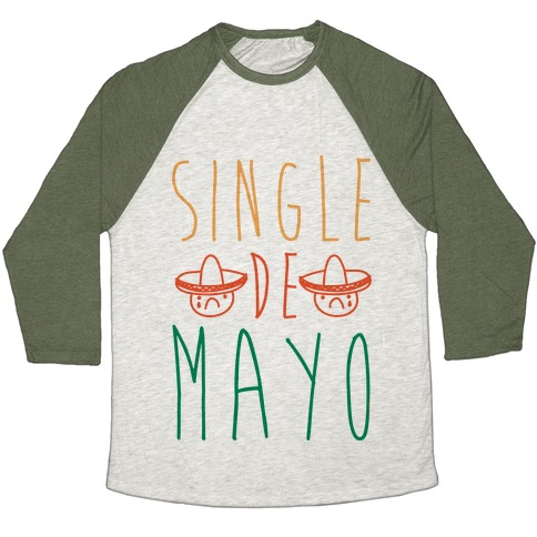 Single De Mayo Baseball Tee