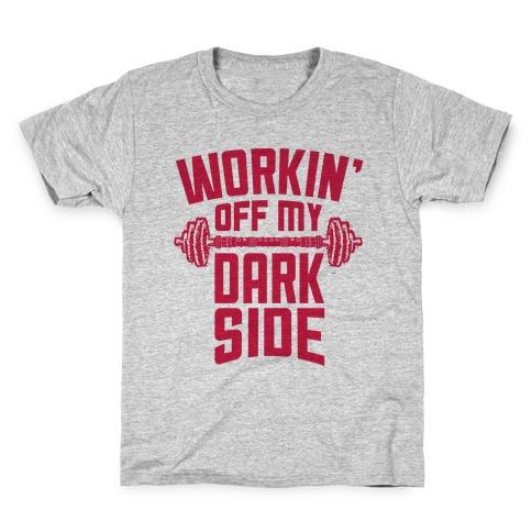 Workin' Off My Dark Side Kids T-Shirt