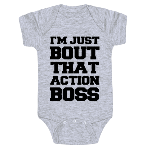 I'm Just Bout That Action Boss Baby Onesy