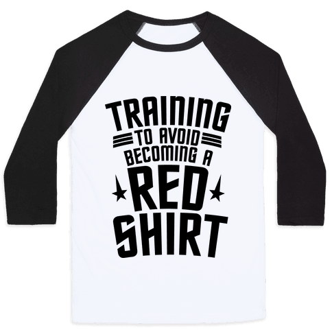 Training To Avoid Becoming A Red Shirt Baseball Tee