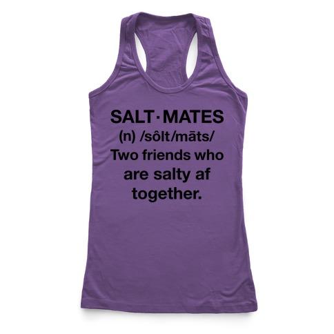 Salt Mates Definition Racerback Tank Top