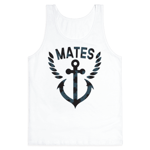 Ship Mates (Mates half) Tank Top