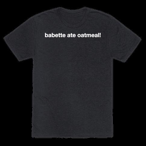 Babette Ate Oatmeal!
