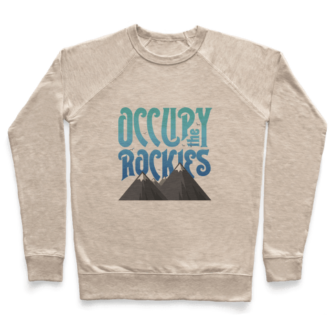 Occupy the Rockies Daylight Pullover