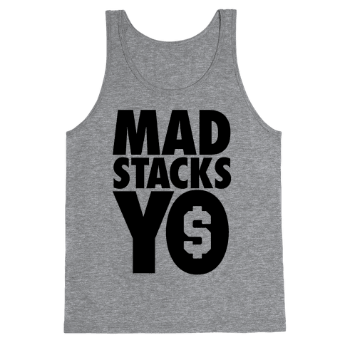 Mad Stacks, Yo Tank Top
